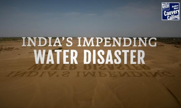 indias-impending-water-disaster-cauvery-calling
