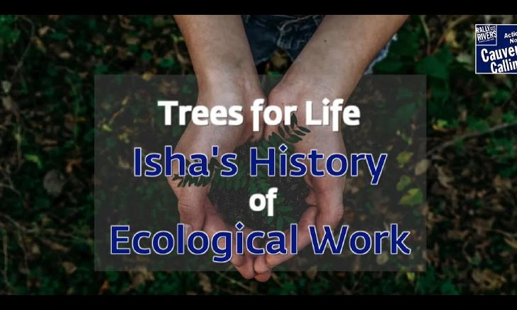 Trees for Life: Isha's History of Ecological Work