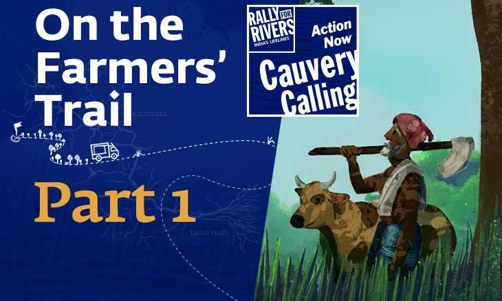 on-the-farmers-trail-of-cauvery-calling-action-now-featureimg