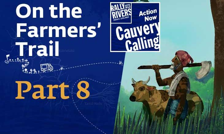 Adventures of Narendra: On the Farmers' Trail of Cauvery Calling