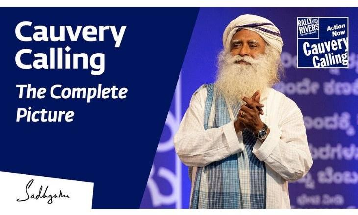Cauvery Calling The Complete Picture