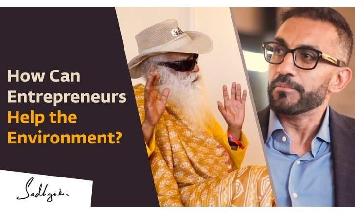 Sadhguru-on-how-can-Entrepreneurs-help-the-environment