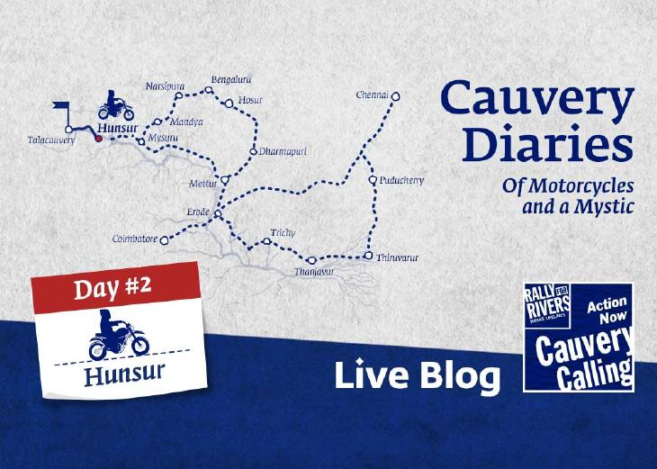 Day 2 – Cauvery Diaries: Of Motorcycles and a Mystic
