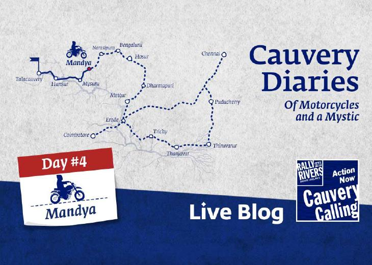 Day 4 - Cauvery Diaries: Of Motorcycles and a Mystic