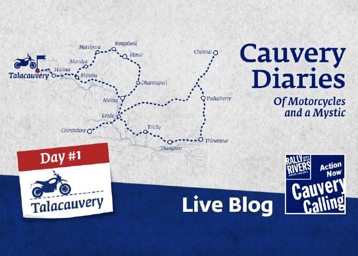Day 1 – Cauvery Diaries: Of Motorcycles and a Mystic